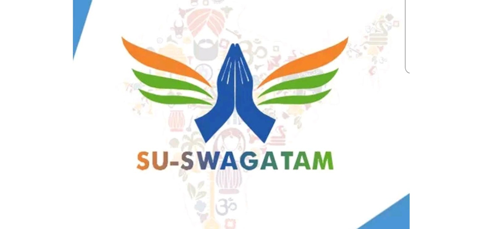 Mobile App SU SWAGATAM(VISIT INDIA)  - one stop point for foreign nationals visiting India